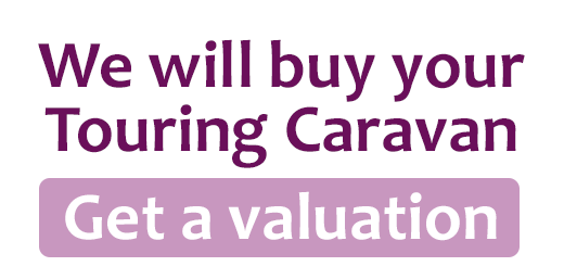 We will buy your Touring Caravan - Get a valuation